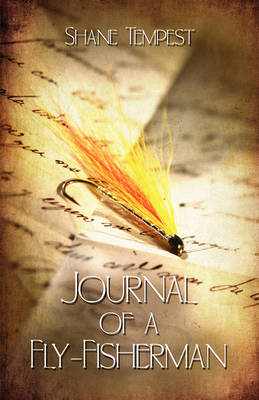 Journal of a Fly-Fisherman (Paperback)