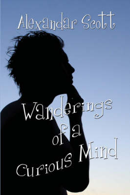 Wanderings of a Curious Mind (Paperback)
