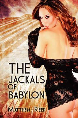 The Jackals of Babylon (Paperback)