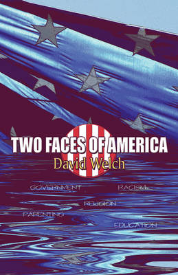 Two Faces of America (Paperback)