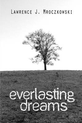 Everlasting Dreams (Paperback)
