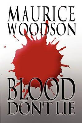 Blood Don't Lie (Paperback)