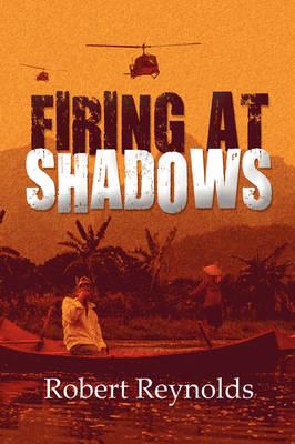 Firing at Shadows (Paperback)