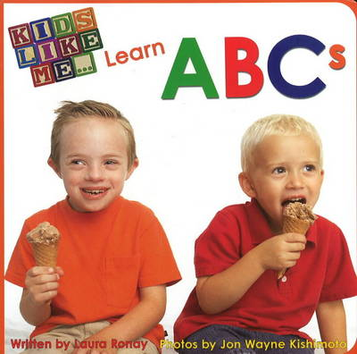 Kids Like Me. . . Learn ABCs (Board book)