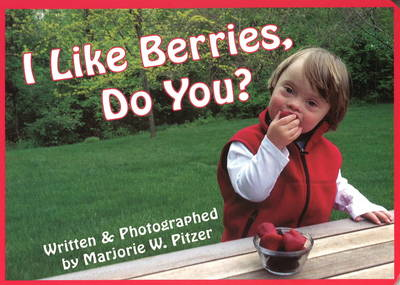 I Like Berries, Do You? (Board book)