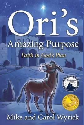 Ori's Amazing Purpose (Hardback)