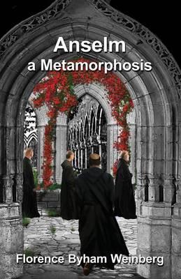 Anselm: A Metamorphosis (Paperback)