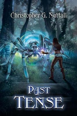 Past Tense - Schooled in Magic 10 (Paperback)