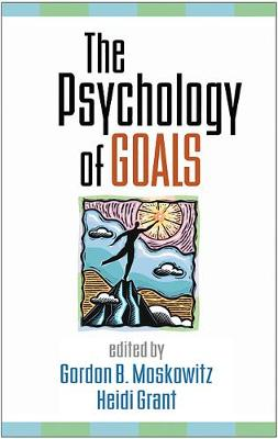 The Psychology of Goals (Hardback)