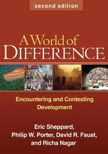 A World of Difference, Second Edition: Encountering and Contesting Development (Paperback)