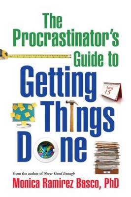 The Procrastinator's Guide to Getting Things Done (Paperback)