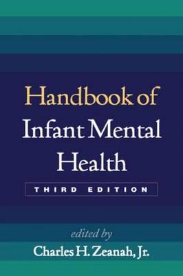Handbook of Infant Mental Health, Third Edition (Hardback)