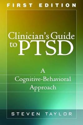 Clinician's Guide to PTSD: A Cognitive-Behavioral Approach (Paperback)