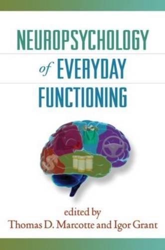 Neuropsychology of Everyday Functioning - Science and Practice of Neuropsychology (Hardback)