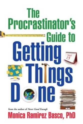 The Procrastinator's Guide to Getting Things Done (Hardback)