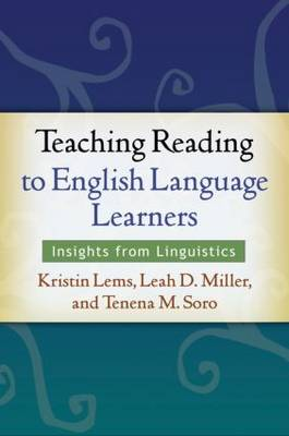 Teaching Reading to English Language Learners: Insights from Linguistics (Hardback)