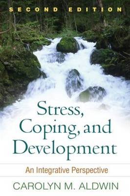 Stress, Coping, and Development, Second Edition: An Integrative Perspective (Paperback)