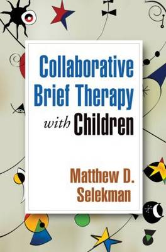 Collaborative Brief Therapy with Children (Hardback)