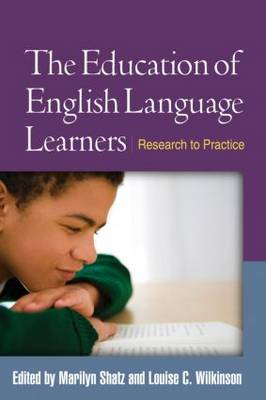 The Education of English Language Learners: Research to Practice - Challenges in Language and Literacy (Hardback)