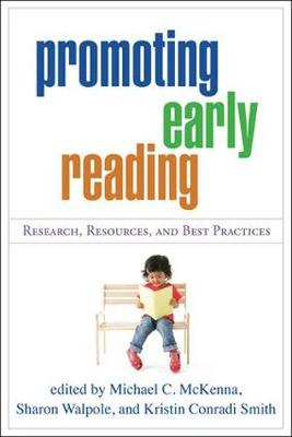 Promoting Early Reading: Research, Resources, and Best Practices (Paperback)