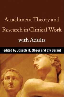 Attachment Theory and Research in Clinical Work with Adults (Paperback)