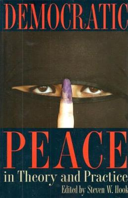 Democratic Peace in Theory and Practice (Paperback)