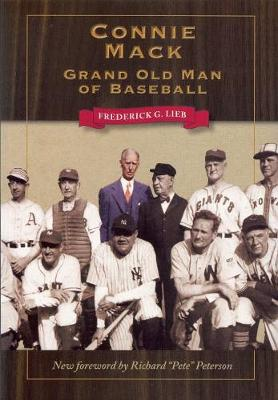 Connie Mack: Grand Old Man of Baseball (Paperback)