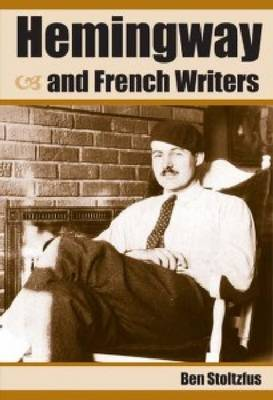 Hemingway and French Writers (Paperback)