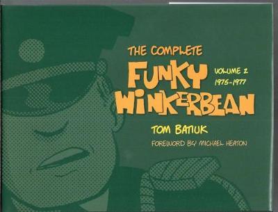 The Complete Funky Winkerbean: Volume 2, 1975-1977 (Hardback)