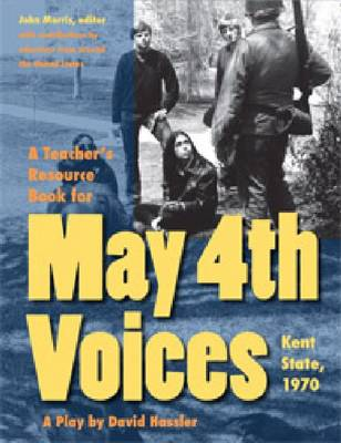 A Teacher's Resource Book for May 4th Voices: Kent State, 1970 (Paperback)
