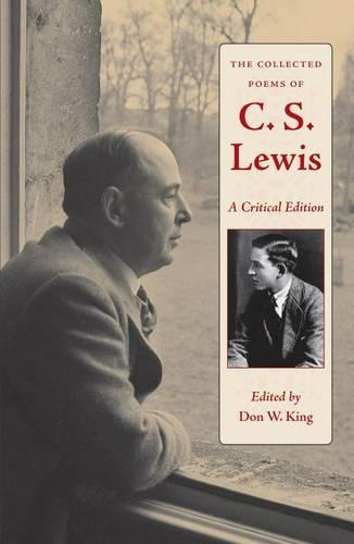 The Collected Poems of C.S. Lewis: A Critical Edition (Hardback)