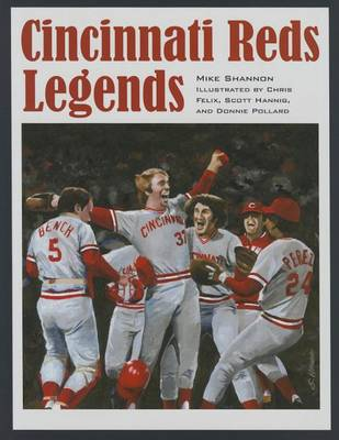 Cincinnati Reds Legends (Hardback)