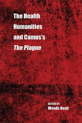 The Health Humanities and Camus's The Plague - Literature and Medicine (Paperback)
