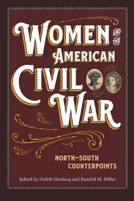 Women and the American Civil War: North-South Counterpoints (Paperback)