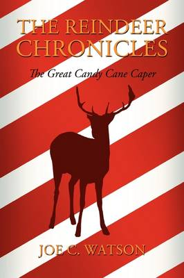 The Reindeer Chronicles (Paperback)
