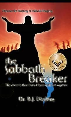The Sabbath Breaker (Hardback)