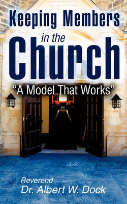 Keeping Members in the Church (Paperback)