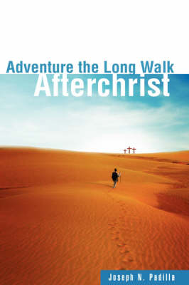 Adventure the Long Walk (Paperback)