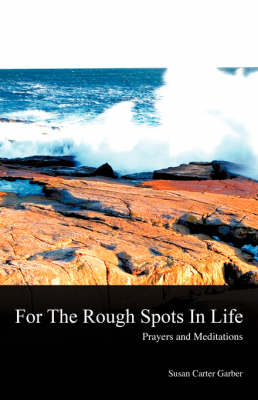 For the Rough Spots in Life (Paperback)