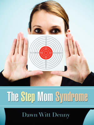 The Step Mom Syndrome (Paperback)