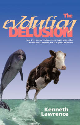 The Evolution Delusion (Hardback)