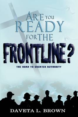 Are You Ready for the Frontline? (Paperback)