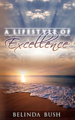 A Lifestyle of Excellence (Paperback)