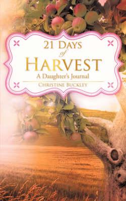21 Days of Harvest (Paperback)