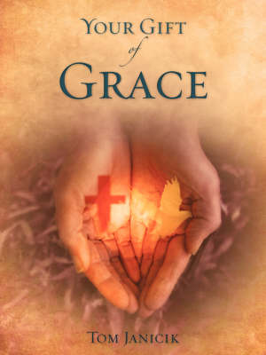 Your Gift of Grace (Paperback)