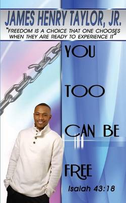 You Too Can Be Free (Paperback)