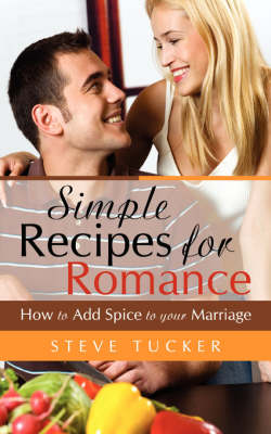 Simple Recipes for Romance (Paperback)
