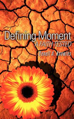 Defining Moment (Paperback)
