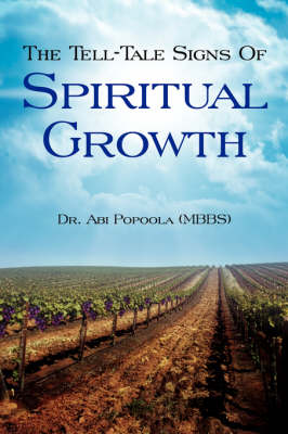 The Tell-Tale Signs of Spiritual Growth (Paperback)