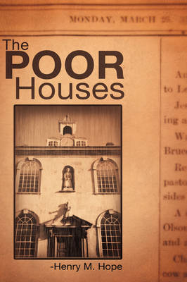 The Poor Houses (Hardback)